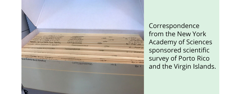 Correspondence from the New York Academy of Sciences sponsored scientific survey of Porto Rico and the Virgin Islands.